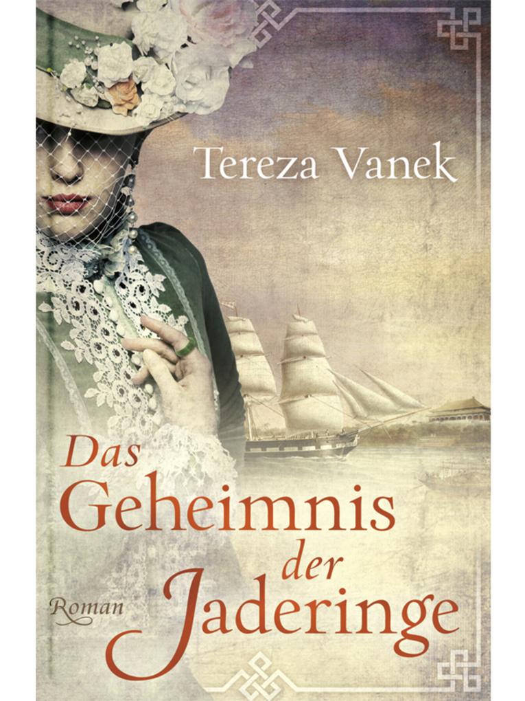 Das Geheimnis der Jaderinge als eBook von Tereza Vanek