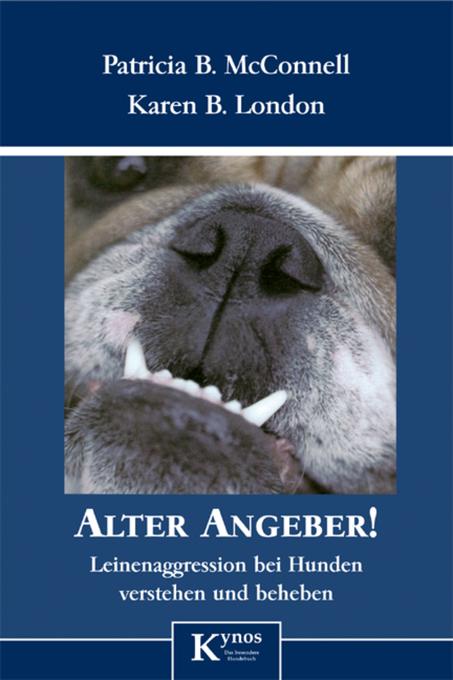 Alter Angeber! als eBook von Patricia B. McConnell, Karen B. London