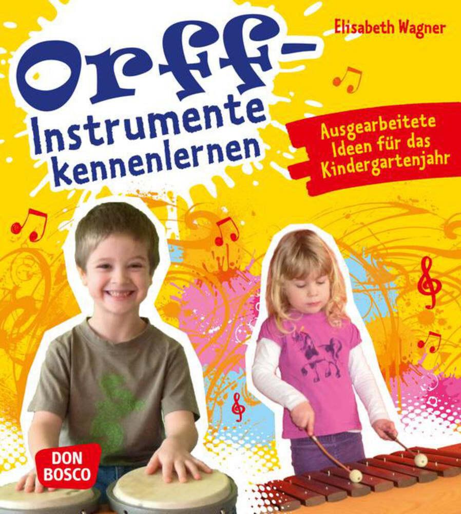 Orff-Instrumente kennenlernen als Buch von Elisabeth Wagner