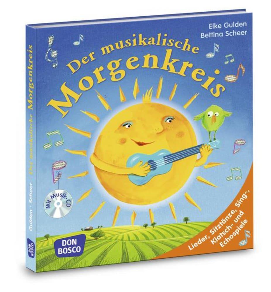 Der musikalische Morgenkreis als Buch von Elke Gulden, Bettina Scheer, Marco Wasem