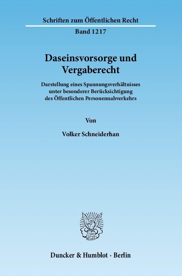 Daseinsvorsorge und Vergaberecht als Buch von Volker Schneiderhan