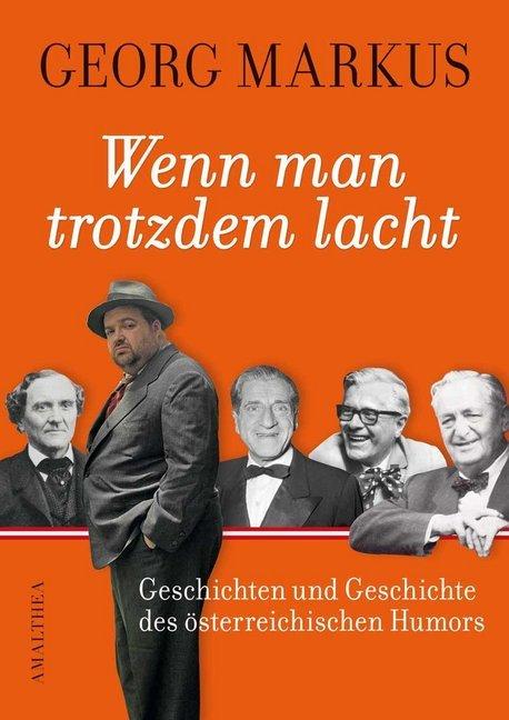 Wenn man trotzdem lacht als Buch von Georg Markus