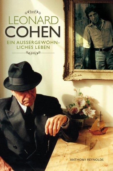 Leonard Cohen: Ein außergewöhnliches Leben - 2012 Update als Buch von Anthony Reynolds