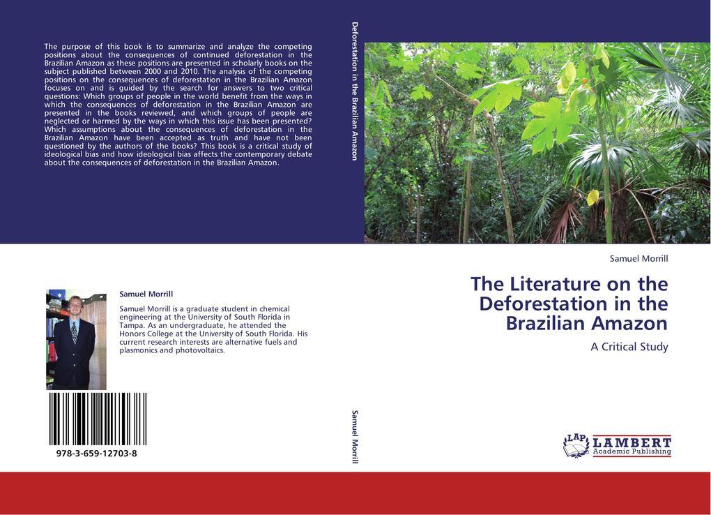 The Literature on the Deforestation in the Brazilian Amazon als Buch von Samuel Morrill