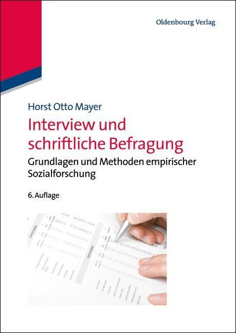 Interview und schriftliche Befragung als Buch von Horst Otto Mayer