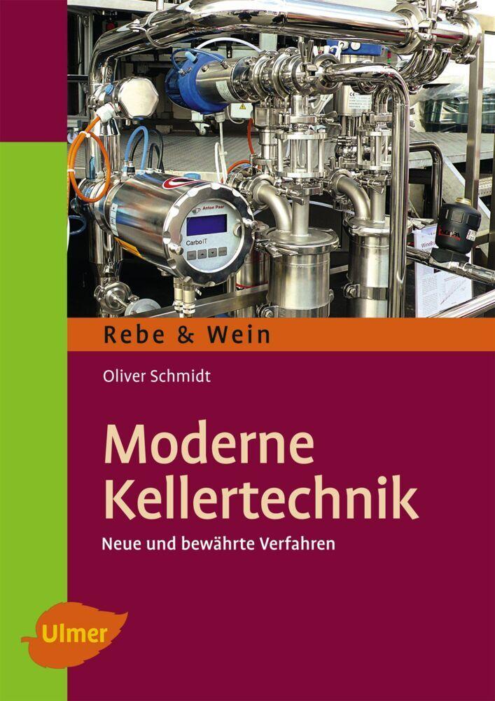 Moderne Kellertechnik als Buch von Oliver Schmidt