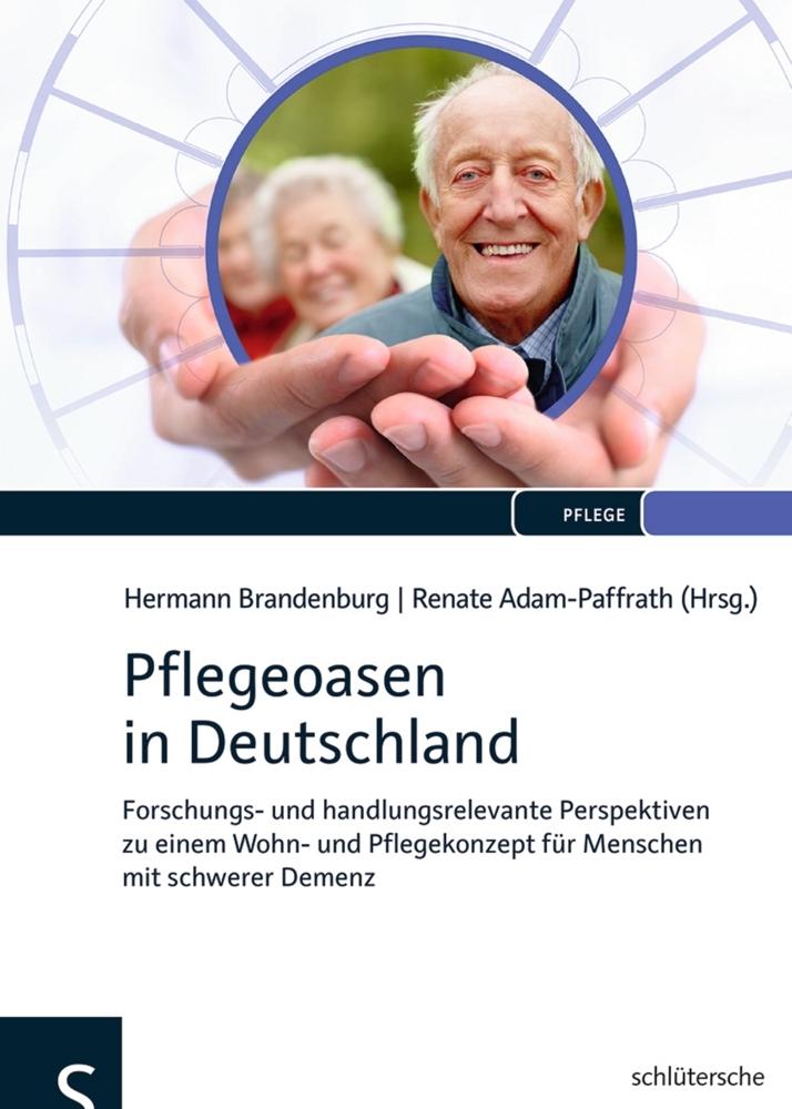 Pflegeoasen in Deutschland als Buch von Hermann Brandenburg, Renate Adam-Paffrath