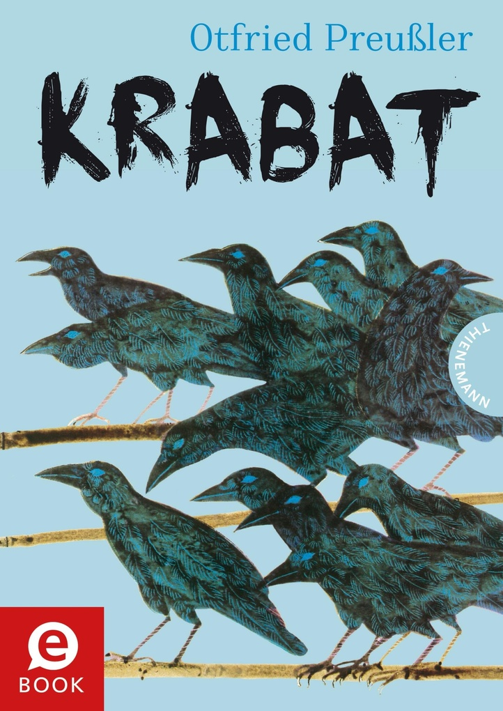 Krabat: Roman als eBook von Otfried Preußler