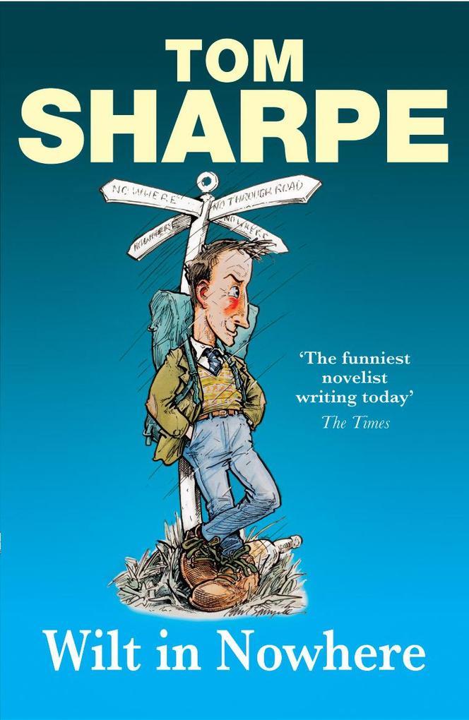 Wilt in Nowhere als eBook von Tom Sharpe