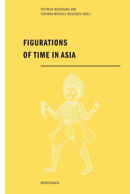 Figurations of time in Asia als Buch von