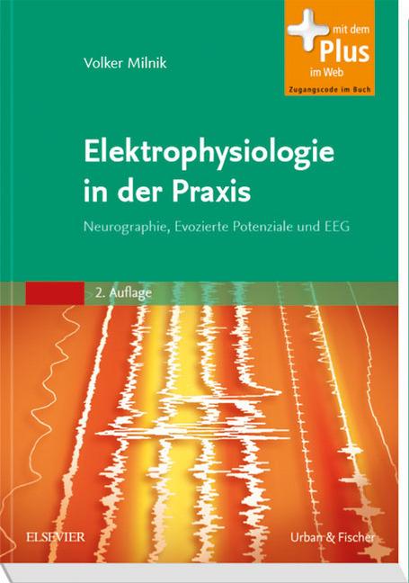 Elektrophysiologie in der Praxis als Buch von Volker Milnik
