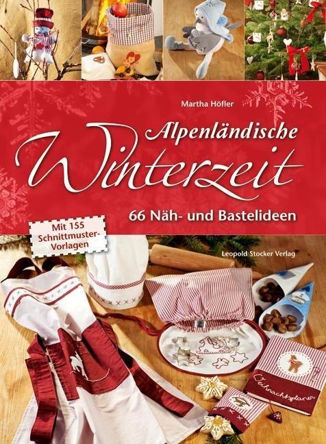 Alpenländische Winterzeit als Buch von Martha Höfler
