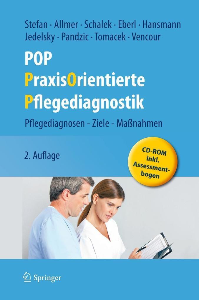 POP - PraxisOrientierte Pflegediagnostik als Buch von Harald Stefan, Franz Allmer, Kurt Schalek, Josef Eberl, Renate Han