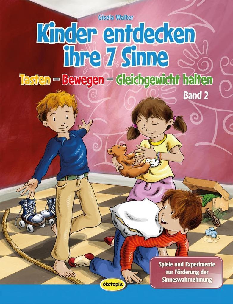 Kinder entdecken ihre 7 Sinne (Bd.2) als Buch von Gisela Walter