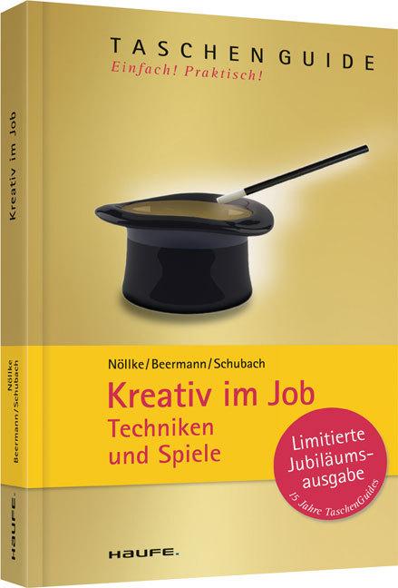 Kreativ im Job als Taschenbuch von Matthias Nöl...