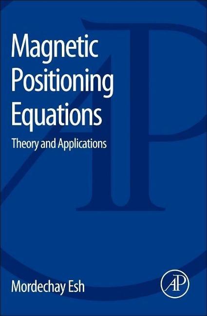 Magnetic Positioning Equations als Buch von Mordechay Esh