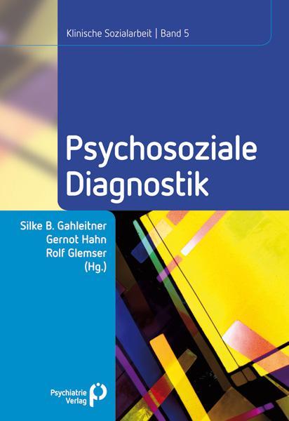 Psychosoziale Diagnostik als Buch von