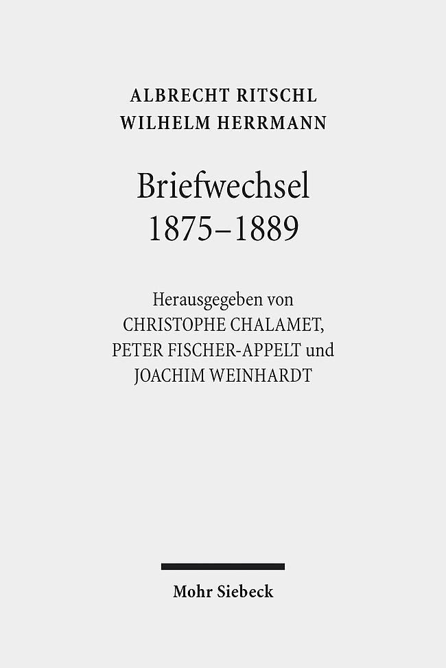 Briefwechsel 1875 - 1889 als Buch von Wilhelm Herrmann, Albrecht Ritschl