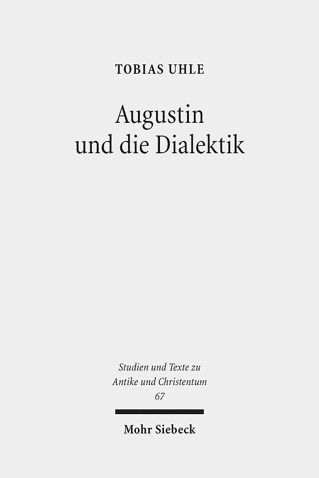 Augustin und die Dialektik als Buch von Tobias Uhle