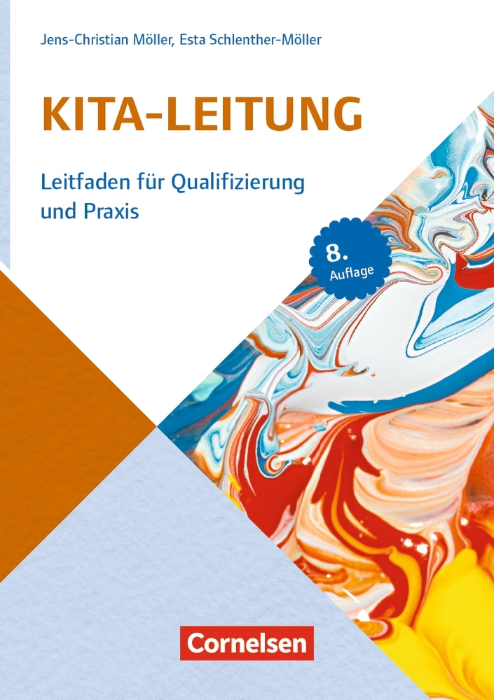 Sozialmanagement: Handbuch Kita-Leitung als Buch von Jens-Christian Möller, Esta Schlenther-Möller