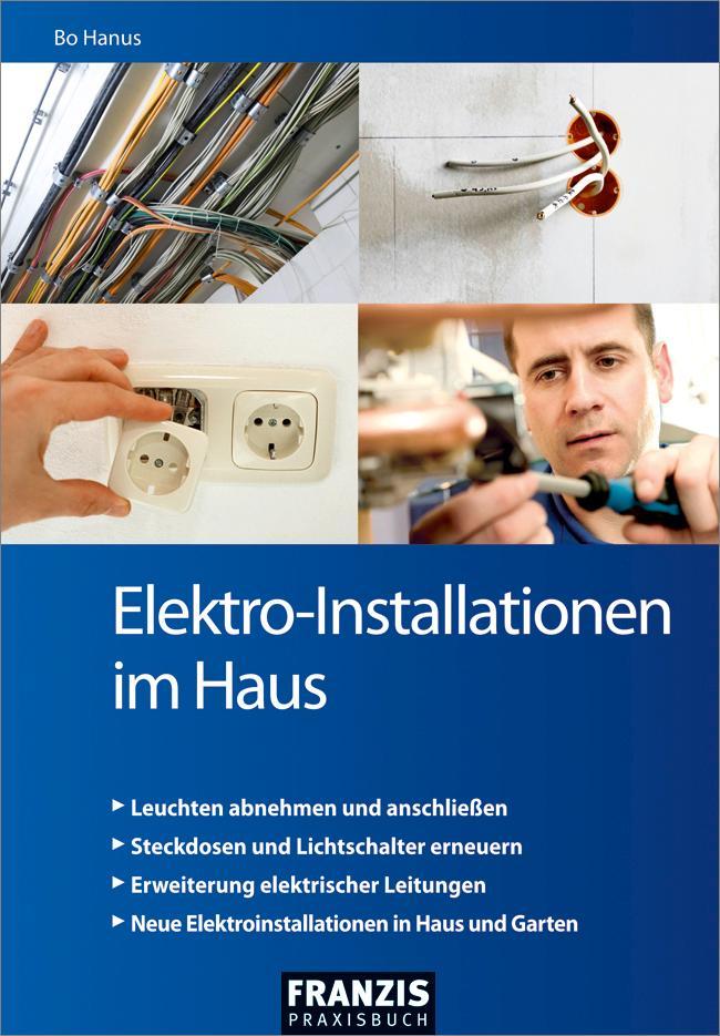 Elektro-Installationen im Haus als eBook von Bo Hanus