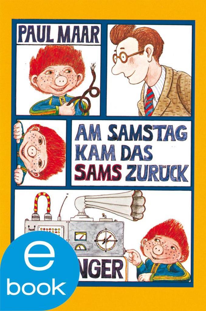 Am Samstag kam das Sams zurück als eBook von Paul Maar