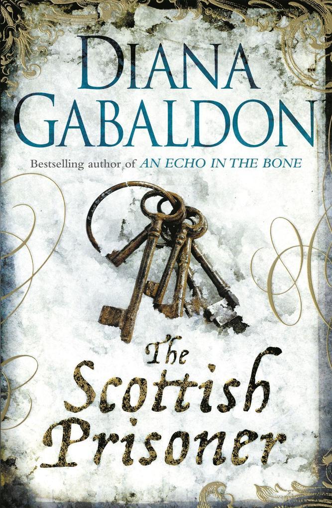 The Scottish Prisoner als Taschenbuch von Diana Gabaldon