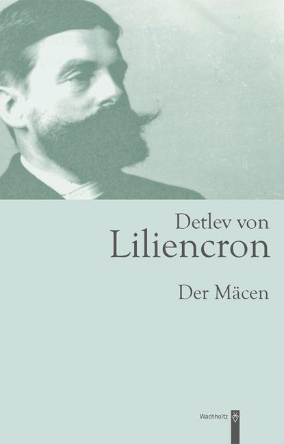 Detlev von Liliencron als Buch von Detlev von Liliencron