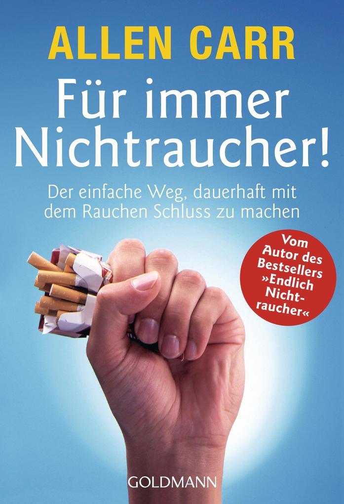 Für immer Nichtraucher! als eBook von Allen Carr