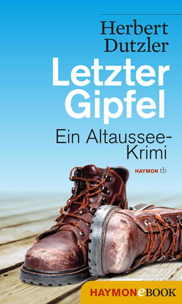 Letzter Gipfel als eBook von Herbert Dutzler