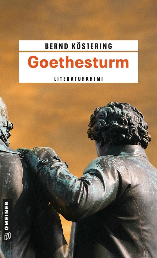 Goethesturm als eBook von Bernd Köstering