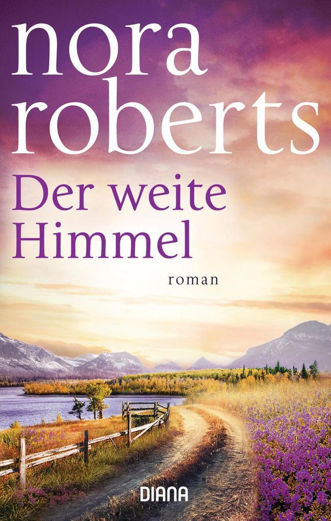 Der weite Himmel als eBook von Nora Roberts