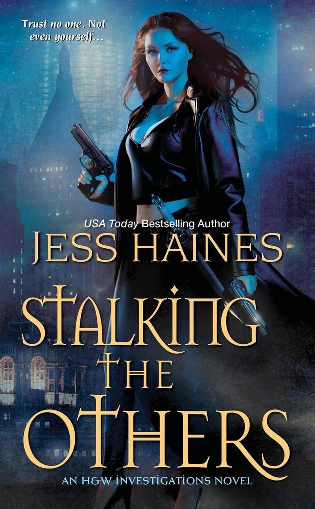 Stalking the Others als eBook von Jess Haines