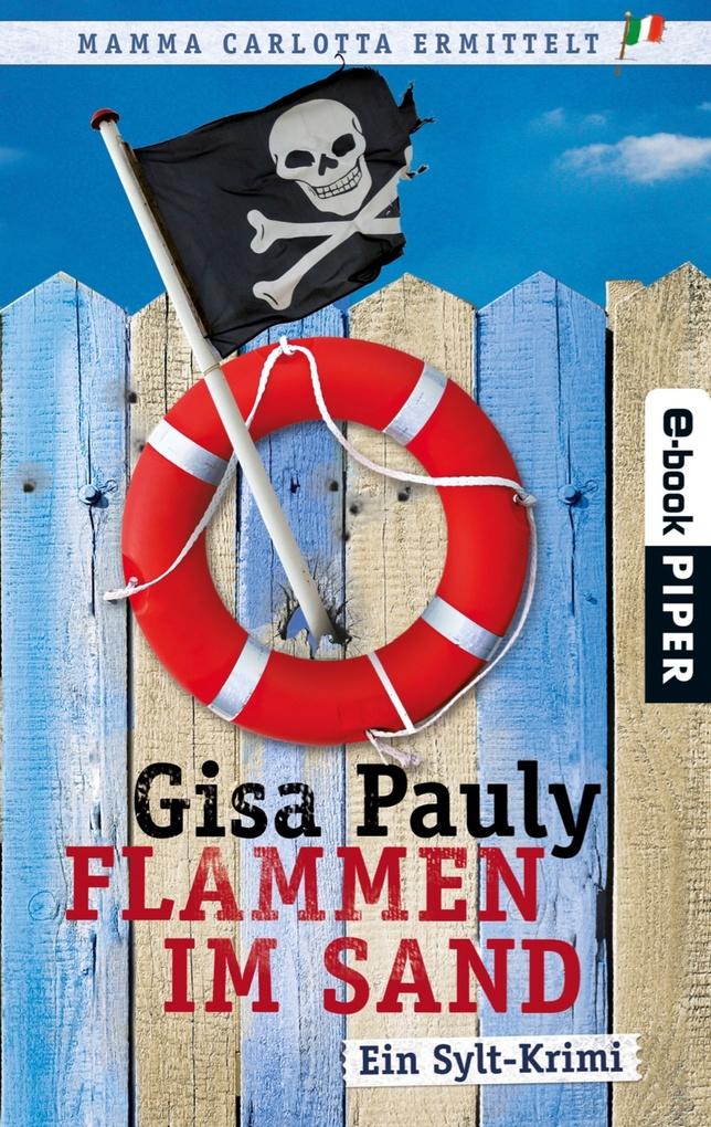 Flammen im Sand als eBook von Gisa Pauly
