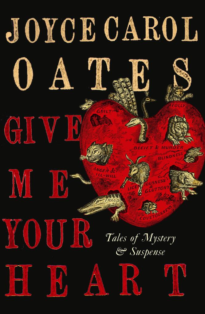 Give Me Your Heart als eBook von Joyce Carol Oates