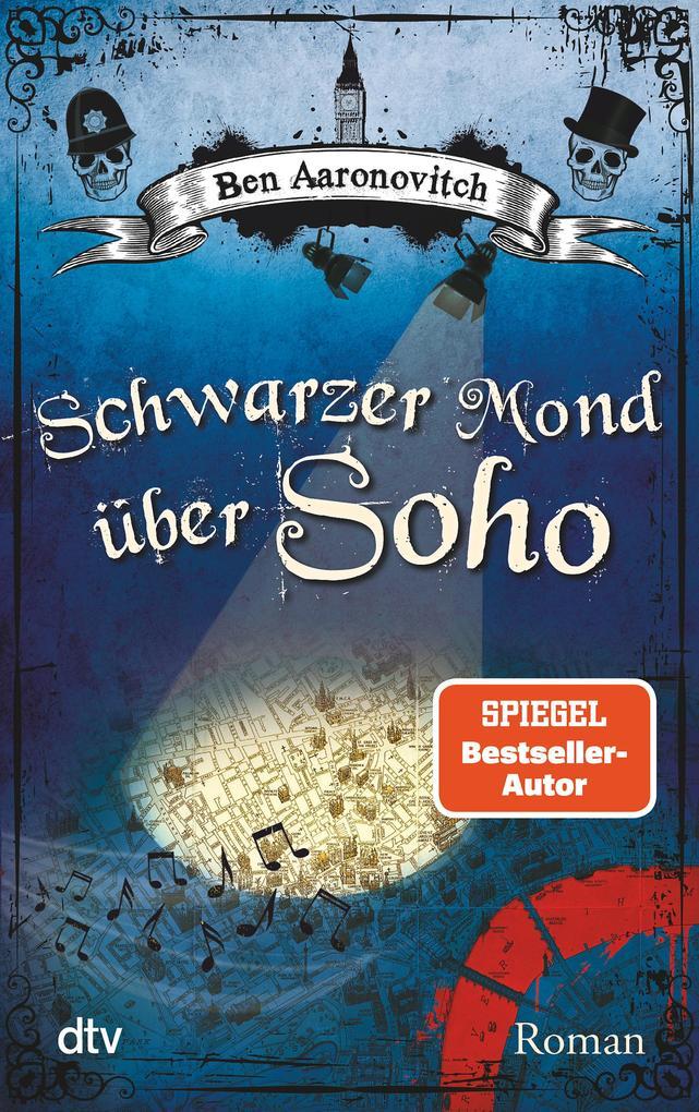 Schwarzer Mond über Soho als eBook von Ben Aaronovitch