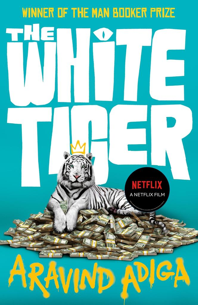 The White Tiger als eBook von Aravind Adiga