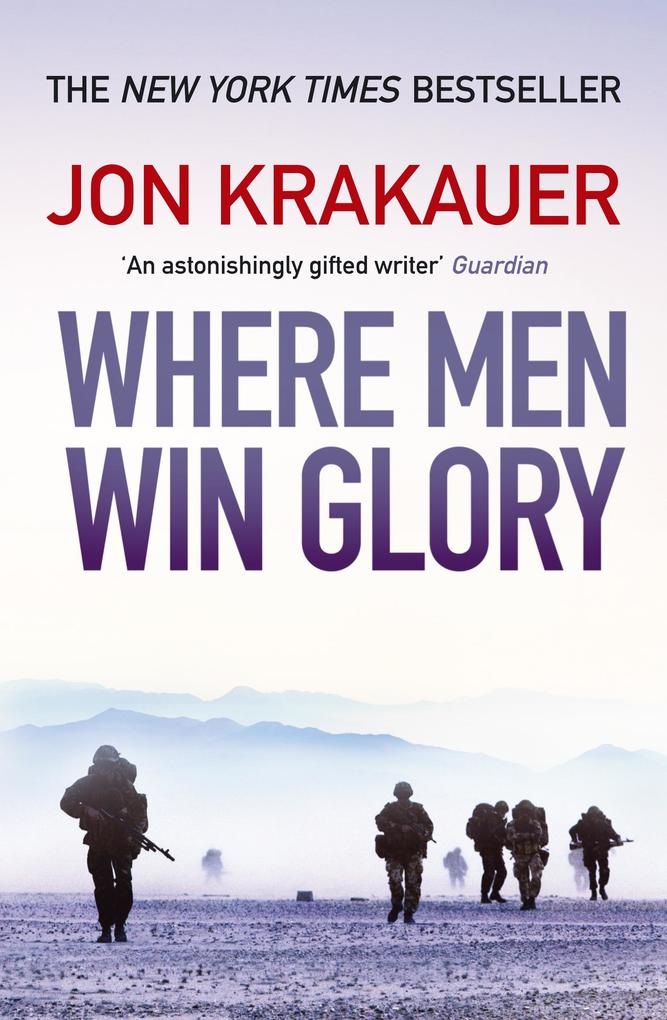 Where Men Win Glory als eBook von Jon Krakauer
