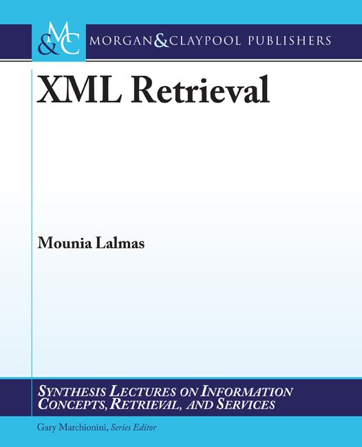 XML Retrieval als eBook von Mounia Lalmas