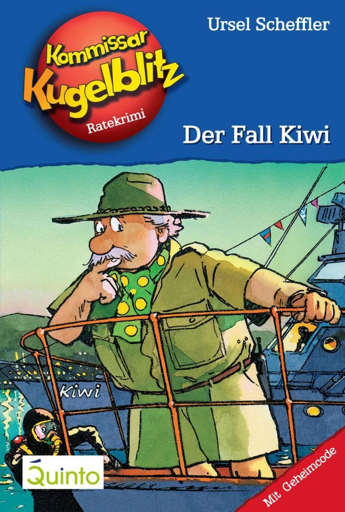 Kommissar Kugelblitz 19. Der Fall Kiwi als eBook von Ursel Scheffler