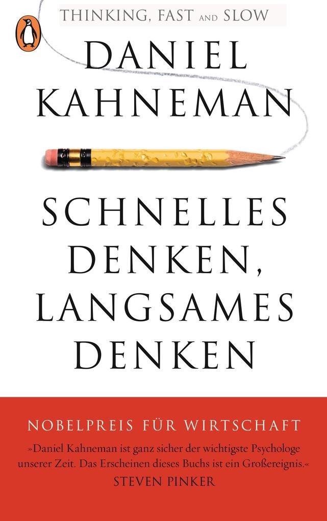 Schnelles Denken, langsames Denken als eBook von Daniel Kahneman