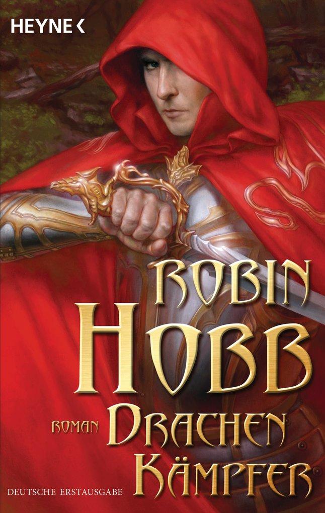 Drachenkämpfer als eBook von Robin Hobb