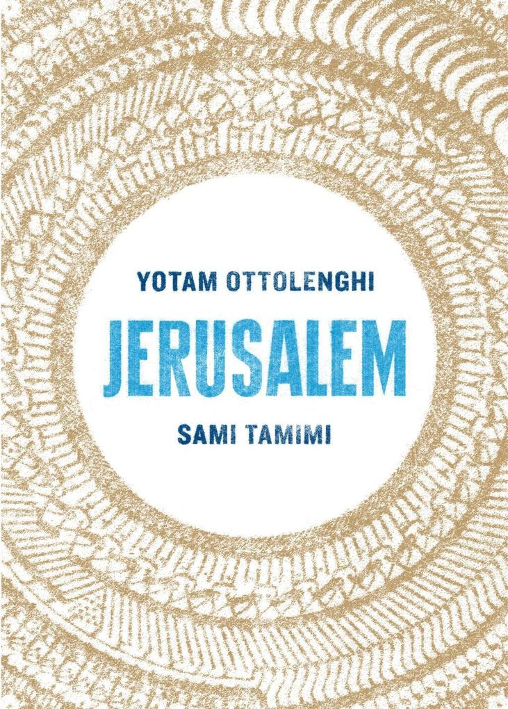 Jerusalem als eBook von Yotam Ottolenghi, Sami Tamimi