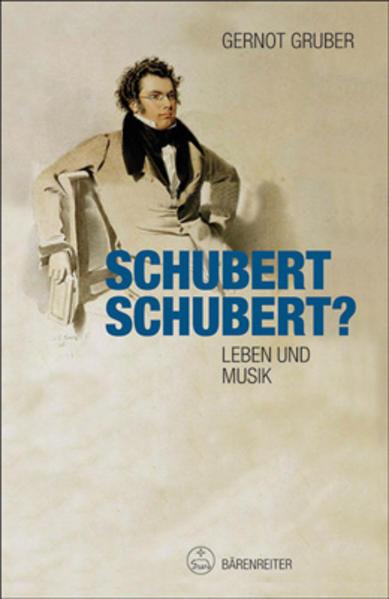 Schubert. Schubert? als Buch von Gernot Gruber