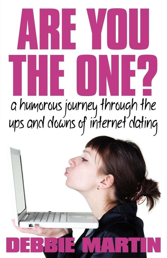 Are You the One? a Humorous Journey Through the...