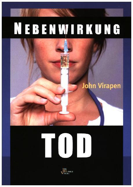 Nebenwirkung Tod als Buch von John Virapen