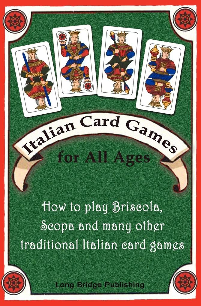 Italian Card Games for All Ages als Buch von Lo...
