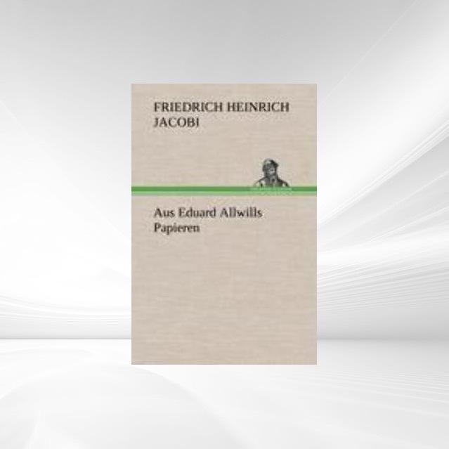 Aus Eduard Allwills Papieren als Taschenbuch von
