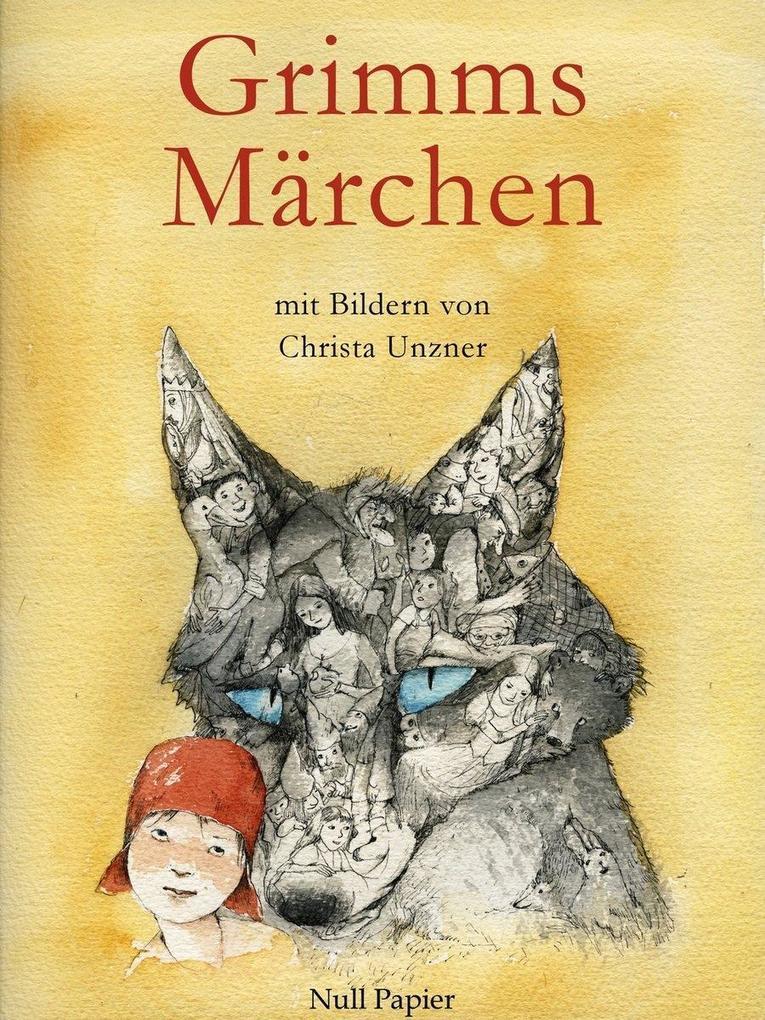 Grimms Märchen - Illustriertes Märchenbuch als eBook von Jacob Ludwig Carl Grimm, Wilhelm Carl Grimm