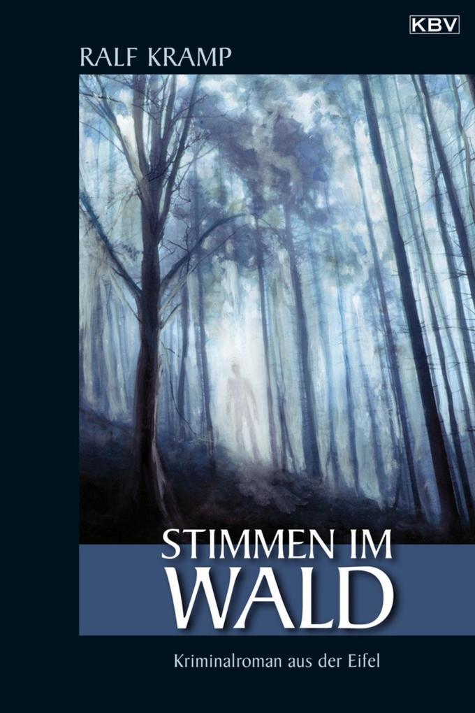 Stimmen im Wald als eBook von Ralf Kramp